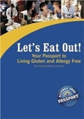 Lets Eat Out! Your Passport To Living Gluten And Allergy Free