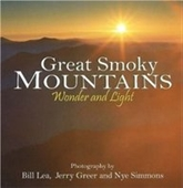 Great Smoky Mountains Wonder And Light (Wonder And Light Series)