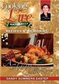 Cooking 2 Live: Recipe & Memories-A Holiday Collection