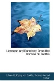 Hermann And Dorothea: From The German Of Goethe