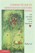 Coming of Age in Nineteenth Century India : The Girl Child And The Art of Playfulness