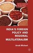 Indias Foreign Policy And Regional Multilateralism