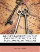 Group Classification And Varietal Descriptions Of Some American Potatoes