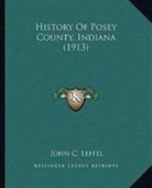 History Of Posey County, Indiana (1913)