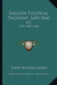English Political Thought, 1603-1660 V1: 1603-1644 (1644)
