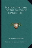 Poetical Sketches Of The South Of France (1831)