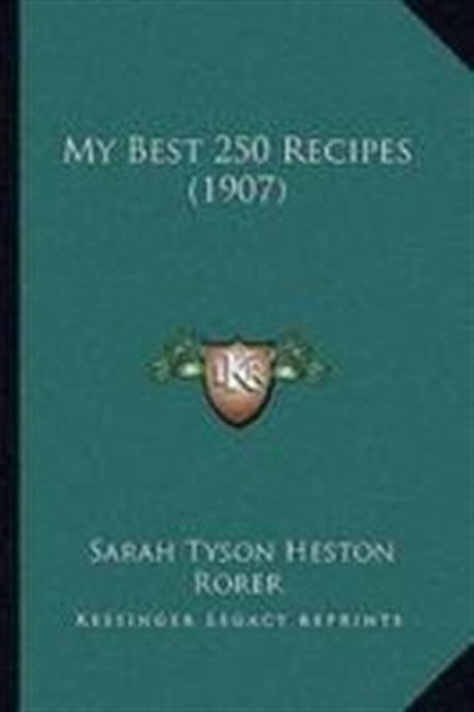 My Best 250 Recipes (1907)