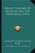Group Theories Of Religion And The Individual (1916)