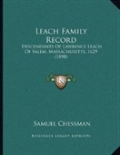 Leach Family Record: Descendants Of Lawrence Leach Of Salem, Massachusetts, 1629 (1898)