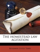 The homestead law agitation