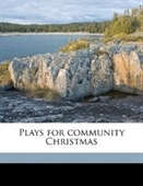 Plays for community Christmas