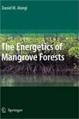 The Energetics Of Mangrove Forests / Edition 1