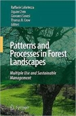 Patterns And Processes In Forest Landscapes: Multiple Use And Sustainable Management / Edition 1