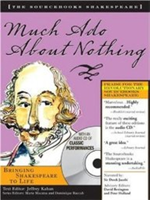 Much Ado About Nothing (The Sourcebooks Shakespeare; Book & Cd)