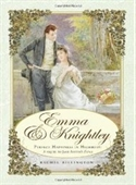 Emma & Knightley: Perfect Happiness In Highbury: A Sequel To Jane Austens Emma