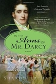In The Arms Of Mr. Darcy (Pride & Prejudice Continues)