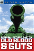 Sterling Point Books: General George Patton: Old Blood & Guts