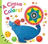 Look & See: A Circus Of Colors!