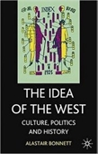 The Idea Of The West: Politics, Culture And History
