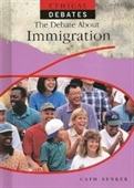 The Debate About Immigration (Ethical Debates)