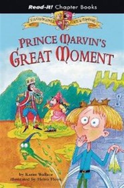 Prince Marvins Great Moment (Read-It! Chapter Books)