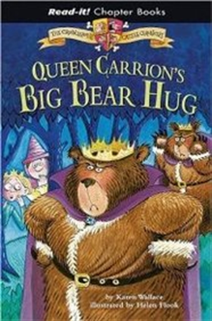 Queen Carrions Big Bear Hug (Read-It! Chapter Books)