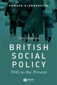 British Social Policy: 1945 To The Present (Making Contemporary Britain)