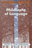 Philosophy Of Language; Philosophical Perspectives (Philosophical Perspectives Annual Volume)