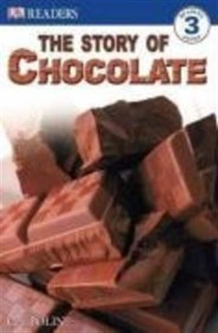 Story of Chocolate (Dk Readers Level 3)