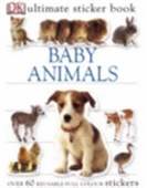 Baby Animals Ultimate Sticker Book (Ultimate Stickers)