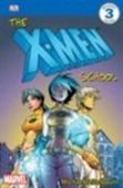 X-Men School (X Men Reader Level 3)