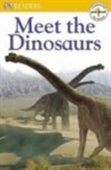 Meet the Dinosaurs (Dk Readers Pre Level)