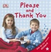 Please And Thank You (Dk Preschool)