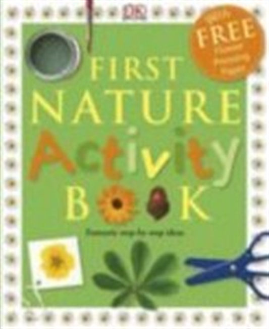 First Nature Activity Book (Dk Activity Guides)