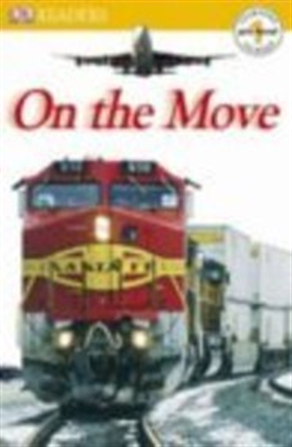 On the Move (Dk Readers Pre Level 1)