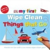 Wipe Clean Things That Go (My First)