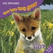 Fox (Eye Openers See How They Grow)