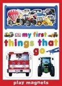 Things That Go (My First Play Magnets)