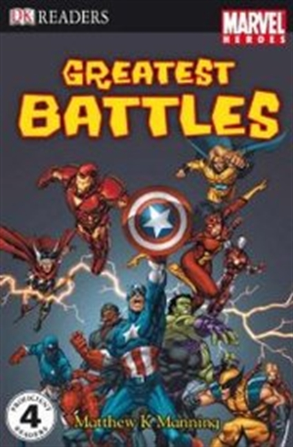 Marvel Heroes Greatest Battles (Marvel Heroes Reader Level 4)