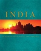 India  : The Ultimate Sights, Places, And Experiences