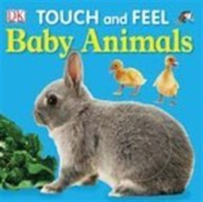 Baby Animals (Touch & Feel)