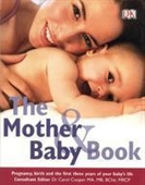 The Mother & Baby Book