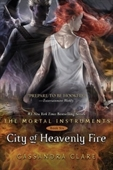 City of Heavenly Fire: Mortal Instruments Book 6