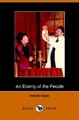 An Enemy Of The People (Dodo Press)