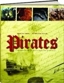 Pirates : A Swashbuckling Journey Across The Seven Seas