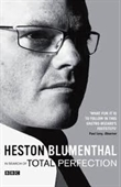 Heston Blumenthal In Search of Total Perfection