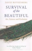 Survival of The Beautiful : Art, Science And Evolution