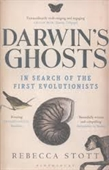 Darwins Ghosts : In Search of The First Evolutionists