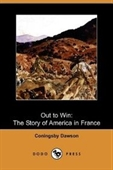 Out To Win: The Story Of America In France (Dodo Press)