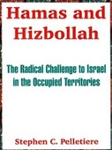 Hamas And Hizbollah: The Radical Challenge To Israel In The Occupied Territories